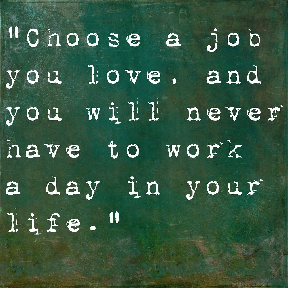 Are You That Person Who Loves Their Job?